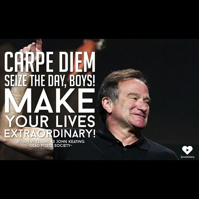 Carpe Diem, Robin Williams, Dead Poets Society