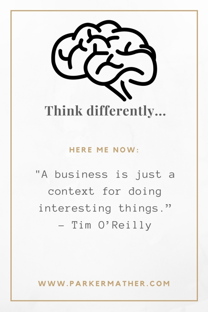 copy-of-%22a-business-is-just-a-context-for-doing-interesting-things-tim-oreilly-founder-oreilly-media